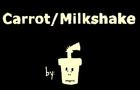 Carrot/Milkshake