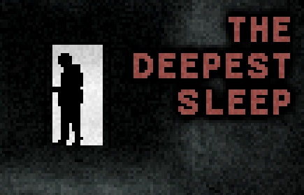 The Deepest Sleep