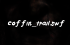 coffin_trail.swf