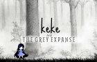 Keke and the Grey Expanse