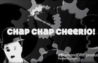 Chap Chap Cheerio!