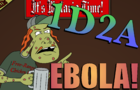1 Day 2 Animate: Ebola