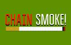 Chain Smoke!