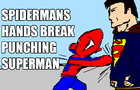 Spiderman and Superman