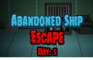 Abandoned Ship Escape 5