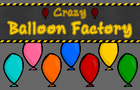 Crazy Balloon Factory