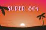 Super 80s
