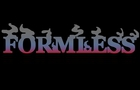 Formless Trailer