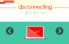 Disconnecting People
