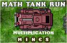 Math Tank Run