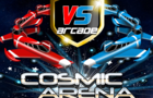 VS Arcade-Cosmic Arena