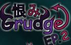 Grudge EP.2