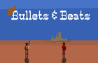 Bullets & Beats DEMO