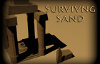Surviving Sand