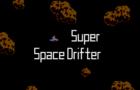 Super Space Drifter