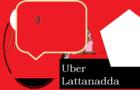 Uber Lattanadda 3