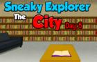 Sneaky Explorer City 5