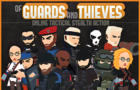 Of Guards and Thieves by SubvertGames