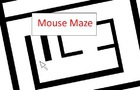 Mouse Maze (Tech Demo)