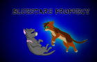 Bluestar's Prophecy Intro