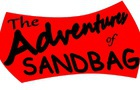 The Adventures of Sandbag