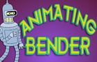 Animating Bender Tutorial