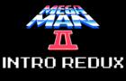 Megaman II - Intro Redux