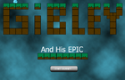 Gibley and His Epic: Demo
