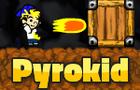 PyroKid
