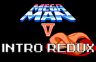Megaman V - Intro Redux