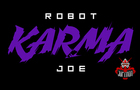Robot Karma Joe