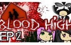 Blood High Ep02