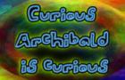 Curious Archibald