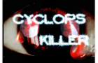 cyclop killer