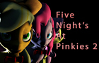 Five Night's At Pinkies 2