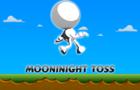 Mooninight Toss