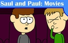 Saul and Paul: Movies