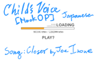 Child's Voice Closer Open