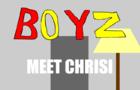 BOYZ - Meet Chrisi(WIP)