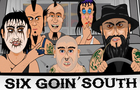 Six Goin' South - Comedy