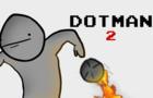 Dotman 2 Teaser