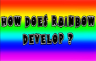 How does rainbow develop