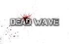 Dead Wave - Origins
