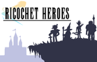 Ricochet Heroes by mootothemax