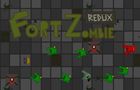 Fort Zombie Redux