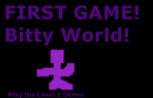 Bitty World (Demo V1)