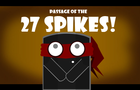 Passage of the 27 Spikes