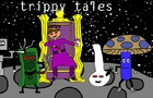 Trippy Tales Episode 1