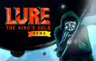 Lure: The Kings Gold demo