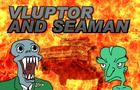 Vluptor and Seaman